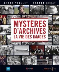Mystères d'archives : la vie des images
