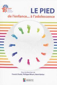 Le pied : de l'enfance... à l'adolescence