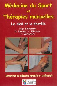 Médecine du sport et thérapies manuelles : le pied et la cheville