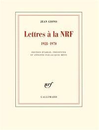 Lettres à la NRF : 1928-1970