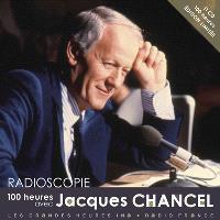 Radioscopie : 100 heures avec Jacques Chancel
