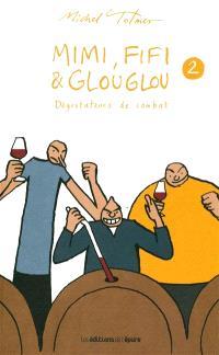 Mimi, Fifi & Glouglou. Volume 2, Dégustateurs de combat