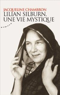 Lilian Silburn, une vie mystique