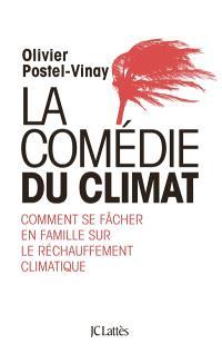 La comédie du climat : comment se fâcher en famille sur le réchauffement climatique