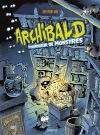 Archibald. Volume 1, Archibald pourfendeur de monstres