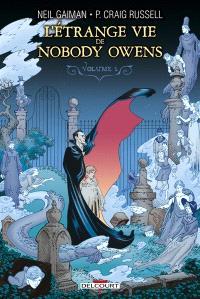 L'étrange vie de Nobody Owens. Volume 1