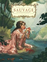 Sauvage : biographie de Marie-Angélique Le Blanc, 1712-1775