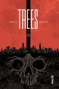 Trees. Volume 1, En pleine ombre