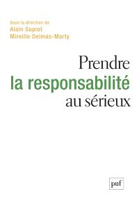 Prendre la responsabilité au sérieux