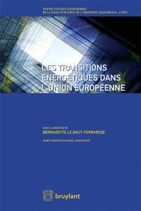 Les transitions énergétiques dans l'Union européenne