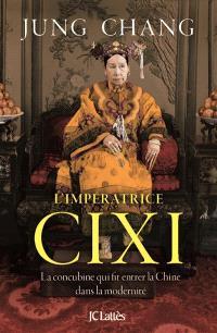 L'impératrice Cixi : la concubine qui fit entrer la Chine dans la modernité