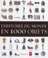 L'histoire du monde en 1.000 objets