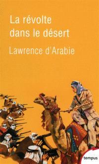 La révolte dans le désert : 1916-1918