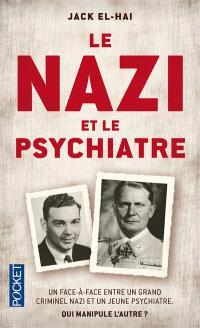 Le nazi et le psychiatre : un face-à-face entre un grand criminel nazi et un jeune psychiatre