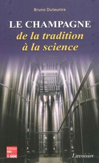 Le champagne : de la tradition à la science