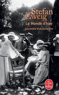Le monde d'hier : souvenirs d'un Européen