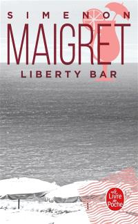 Maigret : Liberty bar