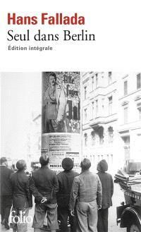 Seul dans Berlin : édition intégrale