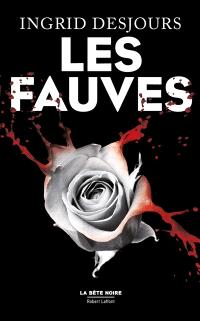 Les fauves : thriller