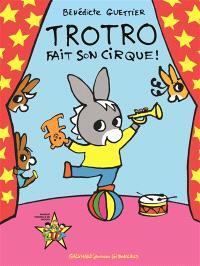Trotro fait son cirque !