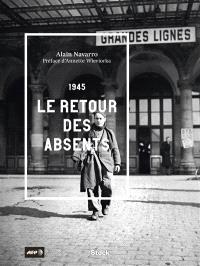 1945, le retour des absents