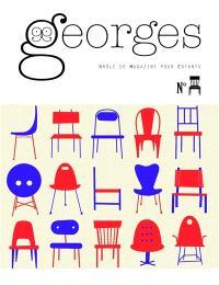 Georges : drôle de magazine pour enfants, Chaise