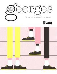 Georges : drôle de magazine pour enfants, Chaussures