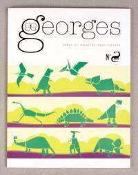 Georges : drôle de magazine pour enfants. n° 12, Dinosaure