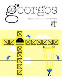Georges : drôle de magazine pour enfants, Grue
