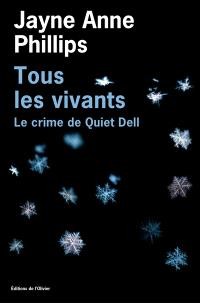 Tous les vivants : le crime de Quiet Dell