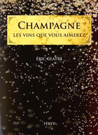 Champagne : les vins que vous aimerez