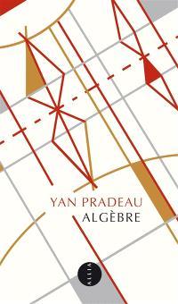Algèbre : éléments de la vie d'Alexandre Grothendieck