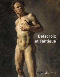 Delacroix et l'antique