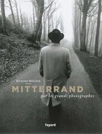 Mitterrand par les grands photographes