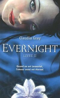 Evernight. Volume 2