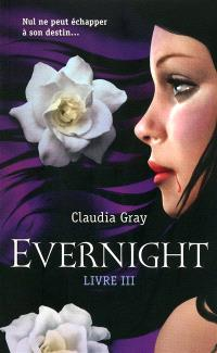 Evernight. Volume 3