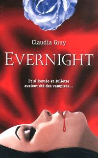 Evernight. Volume 1