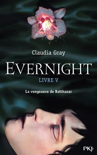 Evernight. Volume 5