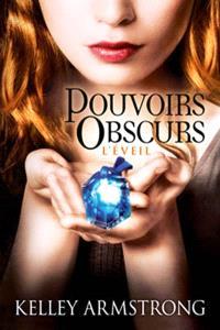 Pouvoirs obscurs. Volume 2, L'éveil