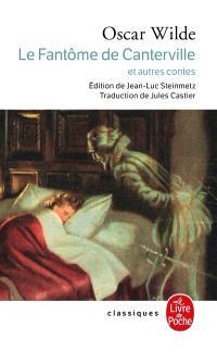 Le fantôme de Canterville : et autres contes