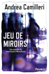 Une enquête du commissaire Montalbano, Jeu de miroirs