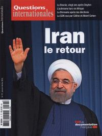 Questions internationales. n° 77, Iran, le retour