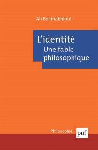 L'identité : une fable philosophique