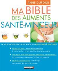 Ma bible des aliments santé/minceur