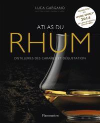 Atlas du rhum : distilleries des Caraïbes