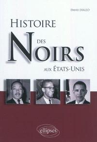Histoire des Noirs aux Etats-Unis