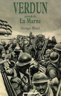 Verdun; Précédé de La Marne