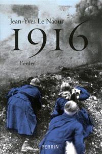 1916 : l'enfer