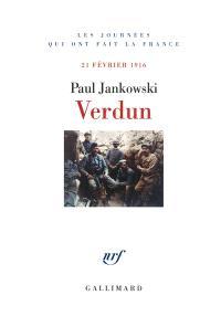 Verdun : 21 février 1916