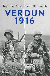 Verdun 1916 : une histoire franco-allemande de la bataille